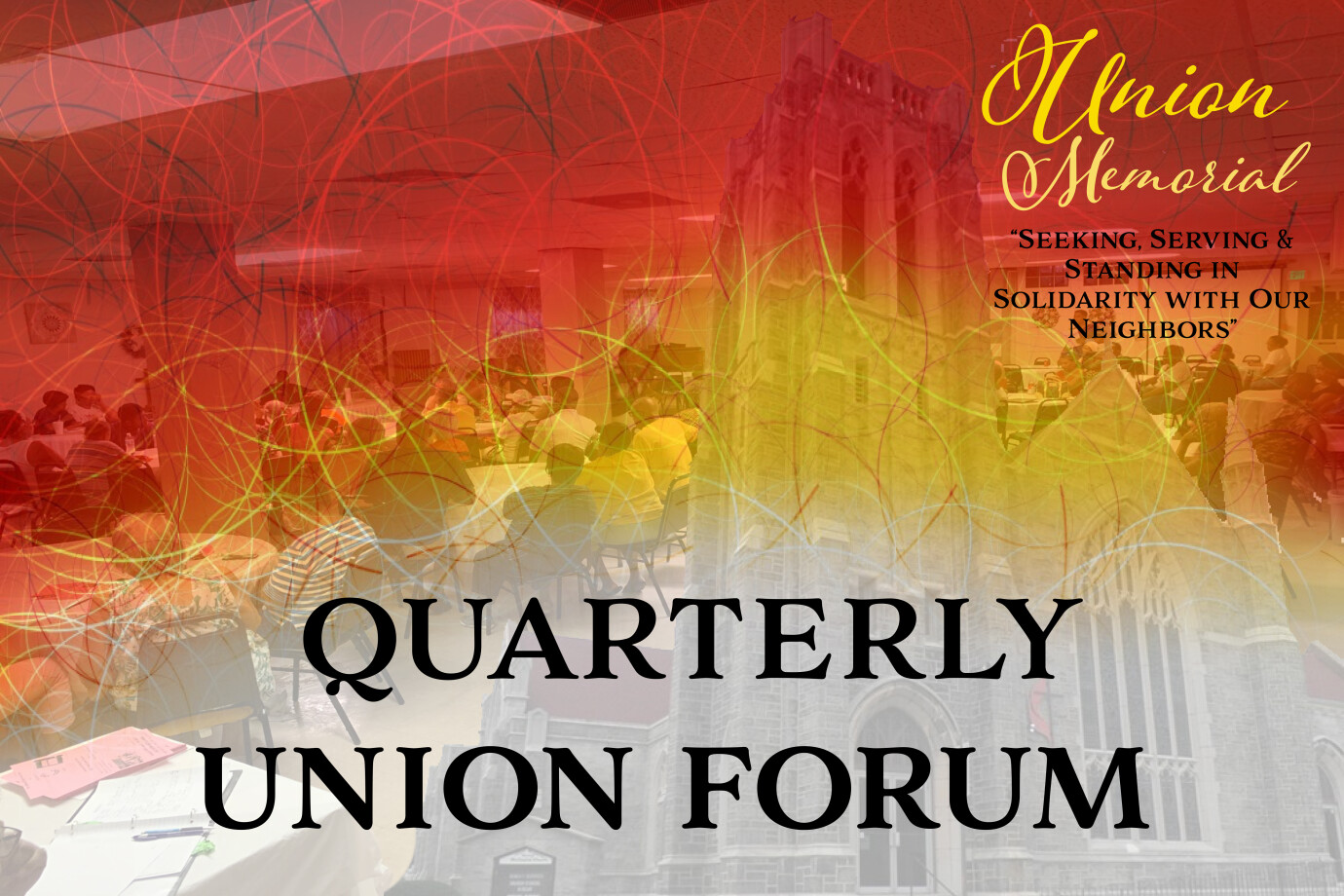 Quarterly Union Forum